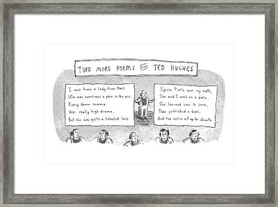 Two More Poems From Ted Hughes Framed Print by Roz Chast