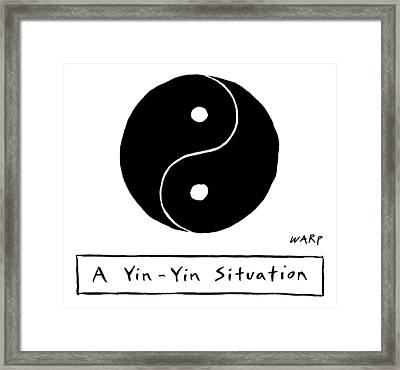 Two Parts Of A Yin Yang That Are Both The Same Framed Print by Kim Warp