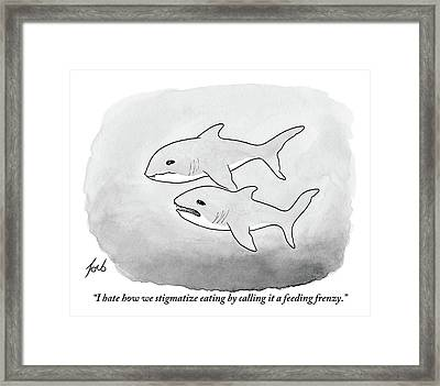 Two Sharks Talking About Eating Framed Print by Tom Toro