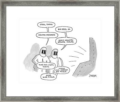 Two Steel Workers Loftily Talk About The Future Framed Print