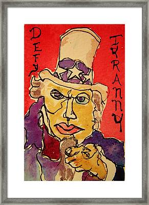 Uncle Sam Defy Tyranny Framed Print
