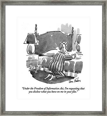 Under The Freedom Of Information Act Framed Print