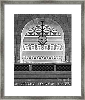 Union Station Welcome - New Haven Framed Print