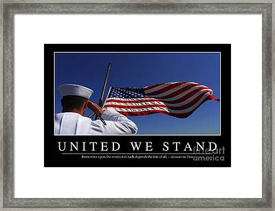 United We Stand Inspirational Quote Framed Print