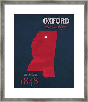 University Of Mississippi Ole Miss Rebels Oxford College Town State Map Poster Series No 067 Framed Print by Design Turnpike