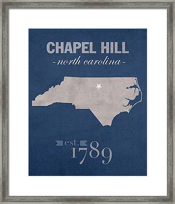 University Of North Carolina Tar Heels Chapel Hill Unc College Town State Map Poster Series No 076 Framed Print