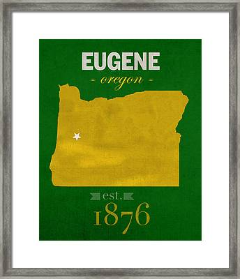 University Of Oregon Ducks Eugene College Town State Map Poster Series No 086 Framed Print by Design Turnpike