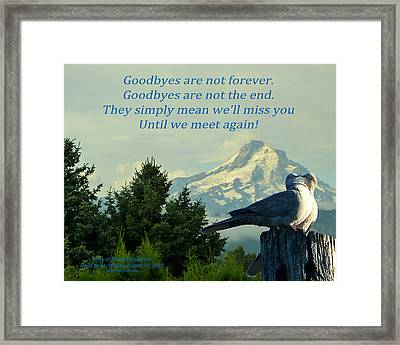 Until We Meet Again Framed Print by Cindy Wright