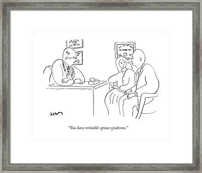 You Have Irritable-spouse Syndrome Framed Print