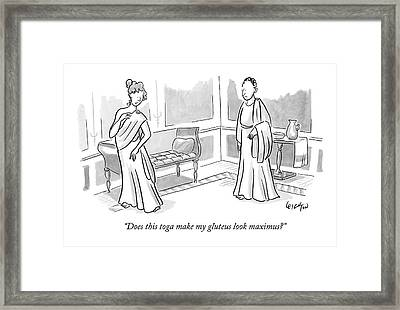Does This Toga Make My Gluteus Look Maximus? Framed Print