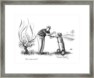 Use A Five Iron! Framed Print
