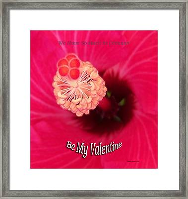 Valentine We Have So Much In Common Framed Print by Thomas Woolworth