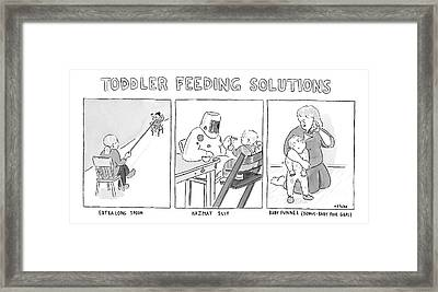 Various Ways To Feed A Toddler Without Getting Framed Print