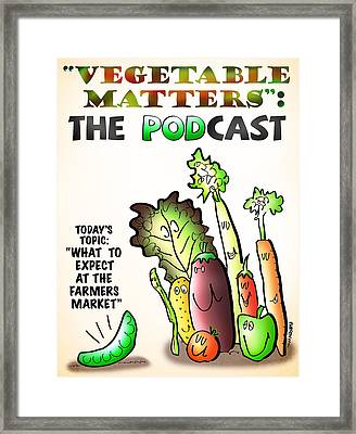 Vegetable Matters The Podcast Framed Print by Mark Armstrong