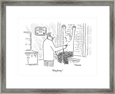 Very Funny Framed Print by Robert Mankoff