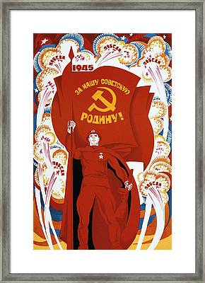 Victory For Our Soviet Homeland Framed Print