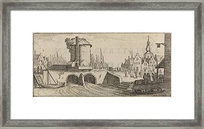 View Of A Bridge In A City, Print Maker Jan Van De Velde II Framed Print by Jan Van De Velde Ii And Cornelis Willemsz Blaeu-laken