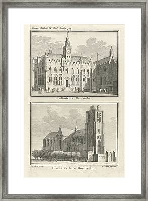 View Of The City Hall Of Dordrecht, View Of The Grote Kerk Framed Print
