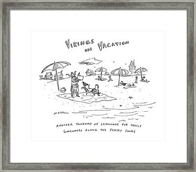 Vikings On Vacation  Another Tankard Of Lemonade Framed Print