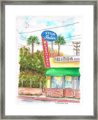 Villa Italian Restaurant - West Los Angeles - California Framed Print by Carlos G Groppa