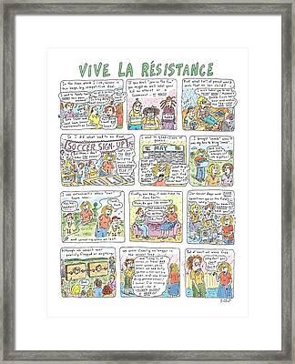 Vive La Resistance Framed Print by Roz Chast