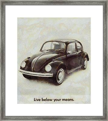 Volkswagen Beetle Live Below Your Means Framed Print