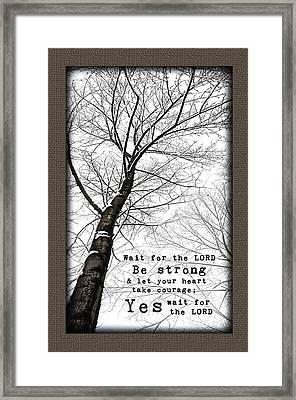 Wait On The Lord Winter Tree Framed Print by Alissa  Skoczelak