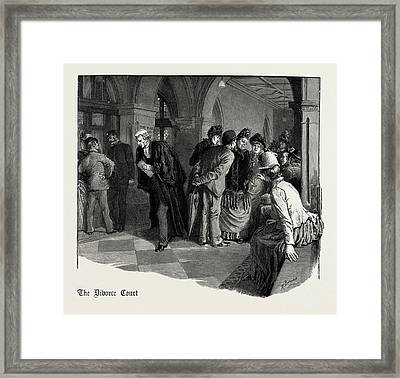 Waiting For Admission To The Divorce Court 1889 Framed Print by Litz Collection