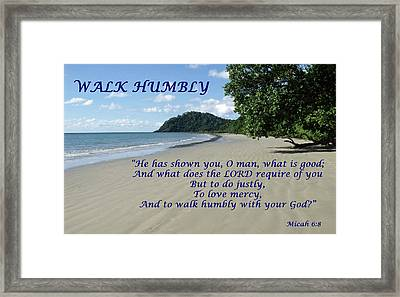 Walk Humbly With Your God Framed Print