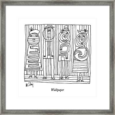 Wallpaper Framed Print by William Steig