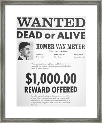 Wanted Poster For Homer Van Meter Framed Print