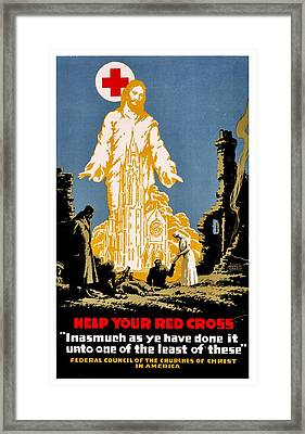 War Poster - Ww1 - Christians Support Red Cross Framed Print by Benjamin Yeager