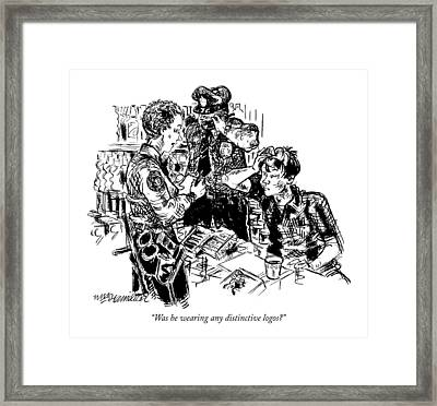 Was He Wearing Any Distinctive Logos? Framed Print by William Hamilton