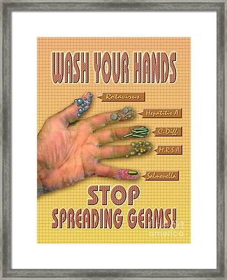 Wash Your Hands Stop Spreading Germs Framed Print