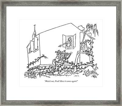 Watch Out, Fred! Here It Comes Again! Framed Print