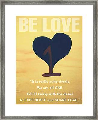 We Are All One Framed Print