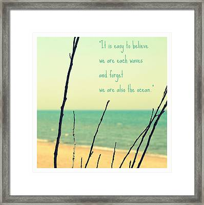We Are Also The Ocean Framed Print by Poetry and Art