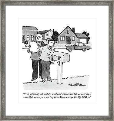 We Do Not Usually Acknowledge Unsolicited Framed Print by J.B. Handelsman