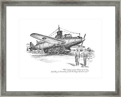 We Expect Great Things Of It But Framed Print by Alan Dunn