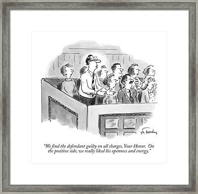 We Find The Defendant Guilty On All Charges Framed Print