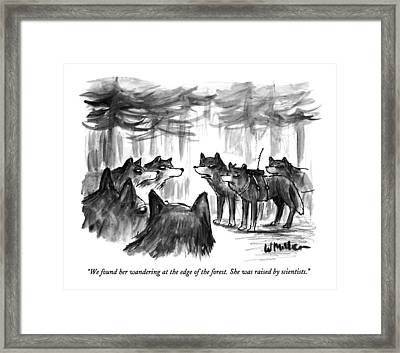 We Found Her Wandering At The Edge Of The Forest Framed Print by Warren Miller