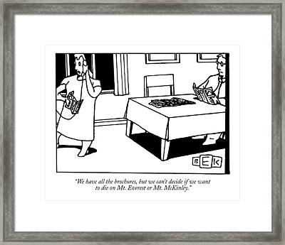 We Have All The Brochures Framed Print by Bruce Eric Kaplan