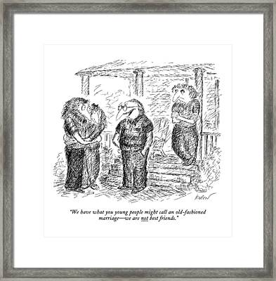 We Have What You Young People Might Call An Framed Print by Edward Koren