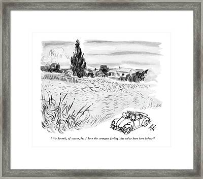 We Haven't, Of Course, But I Have The Strangest Framed Print by Everett Opie