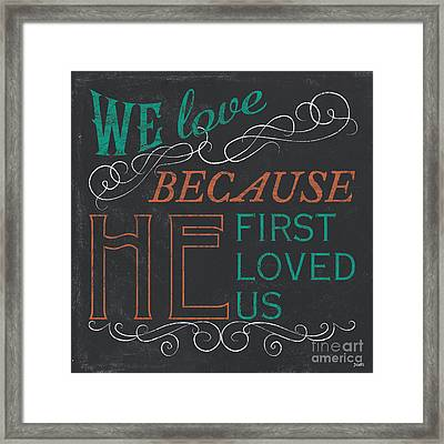 We Love.... Framed Print