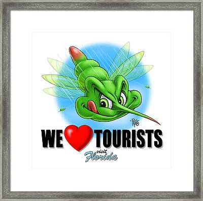 We Love Tourists Mosquito Framed Print