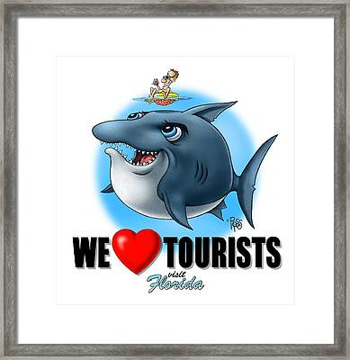 We Love Tourists Shark Framed Print