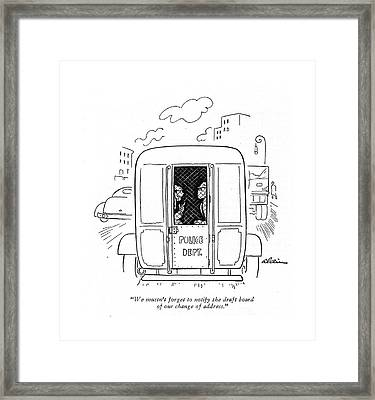 We Mustn't Forget To Notify The Draft Board Framed Print by  Alain