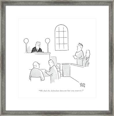 We ?nd The Defendant Innocent But Very Neurotic Framed Print by Chon Day