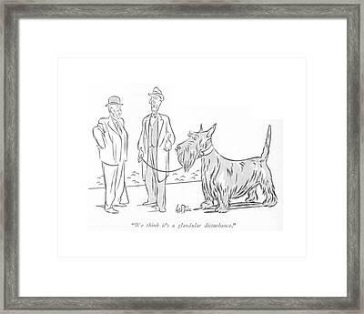 We Think It's A Glandular Disturbance Framed Print by George Price
